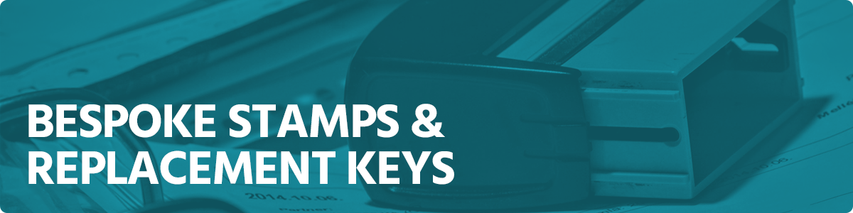 Bespoke Stamps and Replacement Keys